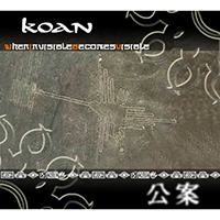 Koan (RUS) - When Invisible Becomes Visible (EP)
