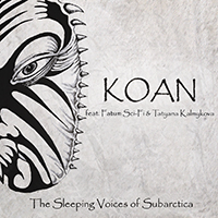 Koan (RUS) - The Sleeping Voices of Subarctica (feat. Fatum Sci-Fi & Tatyana Kalmykova) (Part 1)