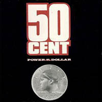 50 Cent - Power Of The Dollar