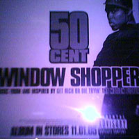 50 Cent - Window Shopper (VLS)