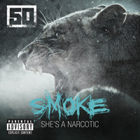 50 Cent - Smoke (Explicit) (Single)
