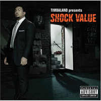 Timbaland - Timbaland presents: Shock Value (Split)