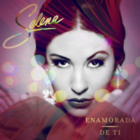 Selena - Enamorada de Ti (iTunes Version)