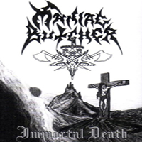 Maniac Butcher - Immortal Death