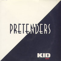 Pretenders (GBR) - Kid (Remix Single)