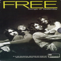 Free (GBR) - Songs Of Yesterday (CD 1)