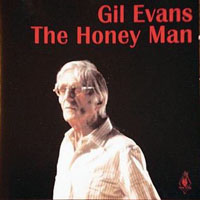 Evans, Gil - The Honey Man