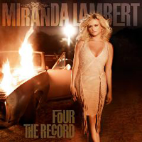 Lambert, Miranda - Four The Record