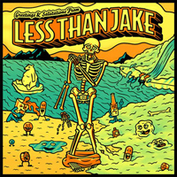 Less Than Jake - Greetings & Salutations from Less Than Jake