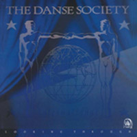 Danse Society - Looking Through