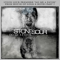 Stone Sour - Do Me A Favor (Single)