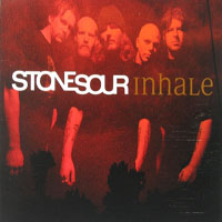 Stone Sour - Inhale (UK Single)