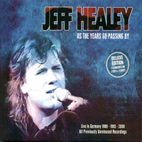 Healey, Jeff - As The Years Go Passing By, Deluxe Edition (CD 2: Extrasplat in Concert, 1995)