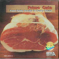 Prime Cuts - From Funky Breaks To Funky House