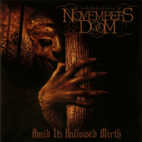 November's Doom - Amid Its Hallowed Mirth (Remastered 2008)