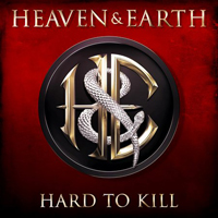 Heaven and Earth - Hard To Kill
