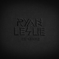 Leslie, Ryan - Les Is More
