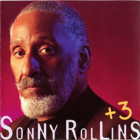 Rollins, Sonny - Sonny Rollins Plus Three