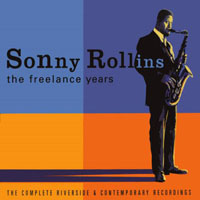 Rollins, Sonny - he Freelance Years: The Complete Riverside & Contemporary Recordings (CD 3)