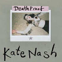 Nash, Kate - Death Proof (EP)