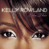 Rowland, Kelly - Like This (Single)