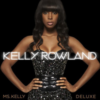 Rowland, Kelly - Ms. Kelly (Deluxe Edition)