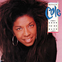 Cole, Natalie - Original Album Series - Good To Be Back, Remastered & Reissue 2009