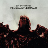 Auf Der Maur - Out Of Our Minds