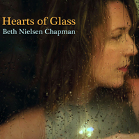 Chapman, Beth Nielsen - Hearts of Glass