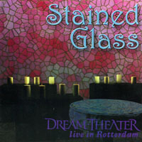 Dream Theater - 1998.06.22 - Stained Glass - Live in Rotterdam, Holand (CD 1)
