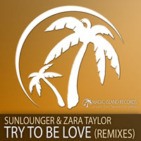 Roger-Pierre Shah - Try To Be Love (Remixes)