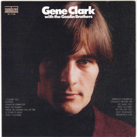 Gene Clark - Gene Clark With The Gosdin Brothers [Bonus Tracks]