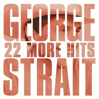 Strait, George - 22 More Hits