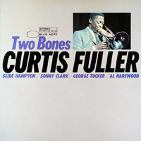 Fuller, Curtis - Two Bones