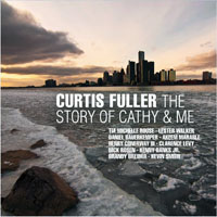 Fuller, Curtis - The Story Of Cathy & Me