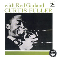Fuller, Curtis - Curtis Fuller with Red Garland (split)