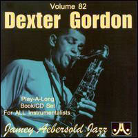 Gordon, Dexter - Jamey Aebersold Jazz - Dexter Gordon