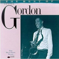 Gordon, Dexter - The Best of the Blue Note Years