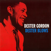 Gordon, Dexter - Dexter Blows (CD 1)