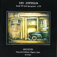 Led Zeppelin - 1972.10.05 - Rock 'n' Roll Springtime - Nagoyashi Kokaido, Nagoya, Japan (CD 1)