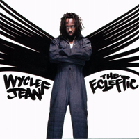 Jean, Wyclef - The Ecleftic (2 Sides II A Book)