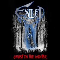 Exiled (USA) - Ghost in the Winter