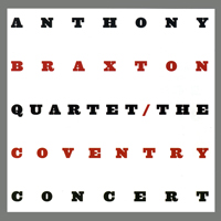 Braxton, Anthony - The Coventry Concert