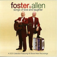 Foster & Allen - Songs Of Love And Laughter
