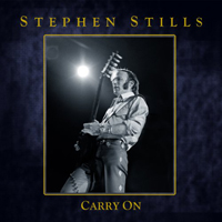 Stills, Stephen - Carry On (CD 4)