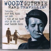 Woody Guthrie - Hard Travellin'