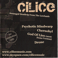 Cilice - Deranged Headtrip From The Lowlands