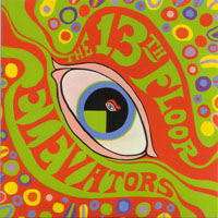 13th Floor Elevators - Sign Of The 3 Eyed Men (CD 3 - The Psychedelic Sounds Of (Mono)