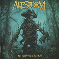 Alestorm - No Grave But The Sea (Japanese Limited Edition, CD 2  - No Grave But The Sea For Dogs)