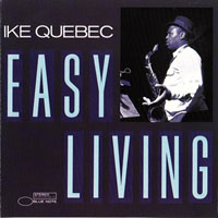 Quebec, Ike - Easy Living